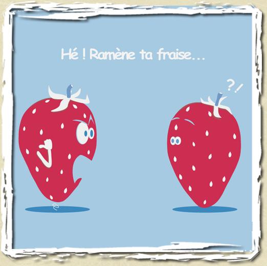 Tee shirt ram ne ta fraise t shirt t shirt - Ramene ta fraise ...